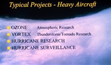 Graphic depicting typical projects of NOAA heavy aircraft includingOzone research, Vortex thunderstorm/tornado research, hurricane research, andhurricane surveillance.