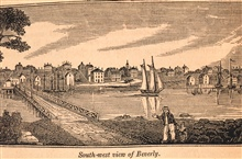 A view of the southern part of Beverly, as seen from the bridge connecting itwith Salem.In: Historical Collections ... of Every Town in Massachusetts.  1841.