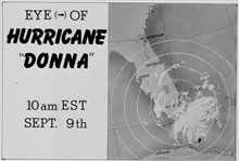 The track of Hurricane Donna as tracked by radar -  Photo #3 of sequence Not the first hurricane seen on radar, this was the best tracked at time