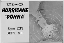 The track of Hurricane Donna as tracked by radar -  Photo #5 of sequence Not the first hurricane seen on radar, this was the best tracked at time