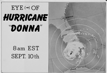 The track of Hurricane Donna as tracked by radar -  Photo #7 of sequence Not the first hurricane seen on radar, this was the best tracked at time