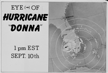 The track of Hurricane Donna as tracked by radar -  Photo #8 of sequence Not the first hurricane seen on radar, this was the best tracked at time