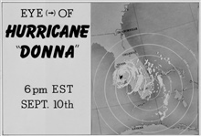 The track of Hurricane Donna as tracked by radar -  Photo #9 of sequence Not the first hurricane seen on radar, this was the best tracked at time