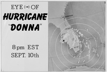 The track of Hurricane Donna as tracked by radar -  Photo #10 of sequence Not the first hurricane seen on radar, this was the best tracked at time