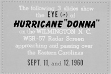 The track of Hurricane Donna as tracked by radar -  Photo #11 of sequence Not the first hurricane seen on radar, this was the best tracked at time