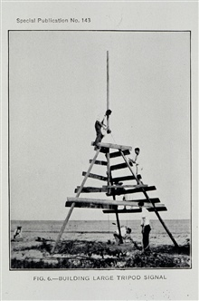 Building a tri-pod type signal.Photograph in 1931 Hydrographic Manual