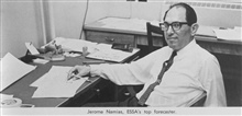 Jerome Namias, 1910-1997,  ESSA's top forecaster, lead Weather Bureau long-term forecaster for 30 years, 1941-1971, and then research meteorologist at ScrippsInstitution of Oceanography.