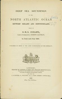 Cover to the publication by Lt. Joseph Dayman detailing the work of running thefirst lines of soundings across the Atlantic Ocean as part of an intentionalplanned survey.