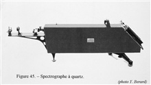 Figure 45.  Quartz spectrograph, meant to photographically meausure the spectrum of various materials under analysis.  This instrument was constructed by theParis firm of Jobin and Yvon in 1901.  Several of these instruments were made by the engineer
