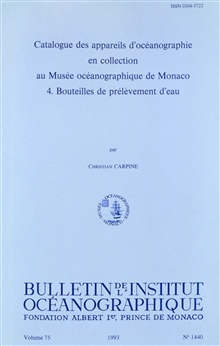 Catalog of Oceanographic Equipment in the Collection of the OceanographicMuseum at Monaco.  4: Bottles for Water Sampling by Christian Carpine.Bulletin de l'Institute Oceanographique, Vol. 75, No. 1440.  1993.