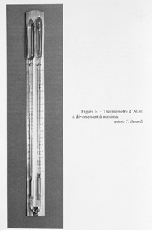 Figure 6.  Aime'  maximum temperature recording thermometer.  This thermometerwas constructed in 1913 as a facscimile of the earlier thermometer by Negrettiand Zambra.