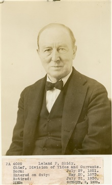 Leland P. Shidy, Chief of Division of Tides, served in C&GS; from May 20, 1873,until July 31, 1930, over 57 years.